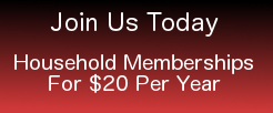 Join Us Today - Household Memberships For $20 Per Year